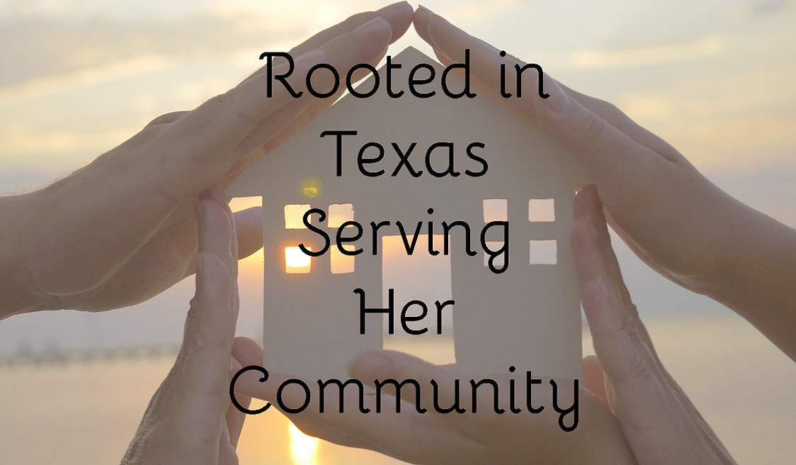 Rooted in texas serving her community
